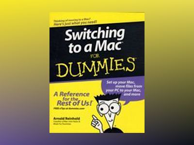 Switching to a MacFor Dummies av Arnold Reinhold