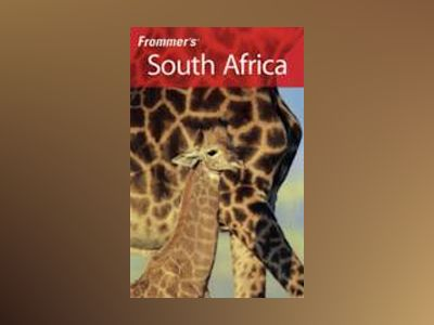 Frommer's South Africa, 5th Edition av Pippa de Bruyn