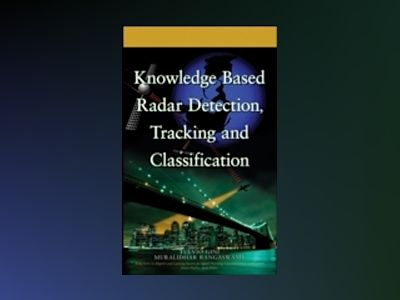 Knowledge Based Radar Detection, Tracking and Classification av Fulvio Gini