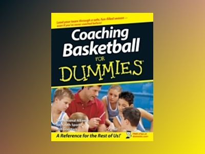 Coaching Basketball For Dummies av National Alliance for Youth Sports