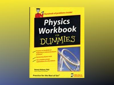 Physics Workbook For Dummies av Steve Holzner