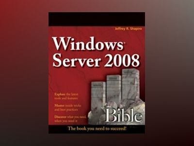 Windows Server 2008 Bible av Jeffrey R. Shapiro