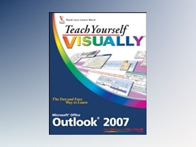 Teach Yourself VISUALLYTM Outlook 2007 av Kate Shoup Welsh