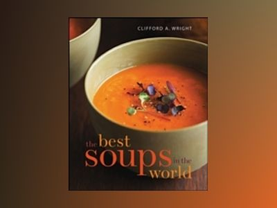 The Best Soups in the World av Clifford A. Wright