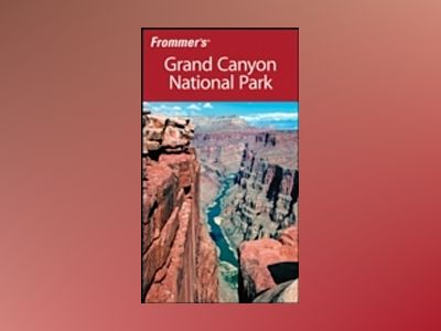 Frommer's Grand Canyon National Park, 6th Edition av Shane Christensen