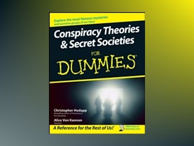 Conspiracy Theories Secret Societies For Dummies av Christopher Hodapp