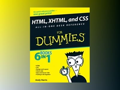 HTML, XHTML, and CSS All-in-One Desk Reference For Dummies av Andy Harris