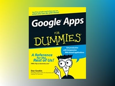 GoogleTM Apps For Dummies av Ryan Teeter