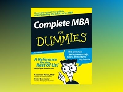 Complete MBA For Dummies, 2nd Edition av Kathleen Allen