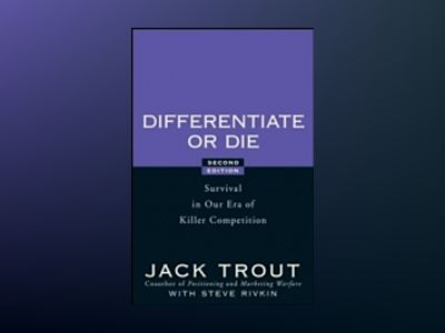 Differentiate or Die: Survival in Our Era of Killer Competition, 2nd Editio av Jack Trout