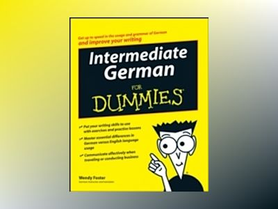 Intermediate German For Dummies av Wendy Foster