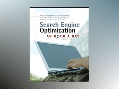 Search Engine Optimization: An Hour a Day, 2nd Edition av Jennifer Grappone