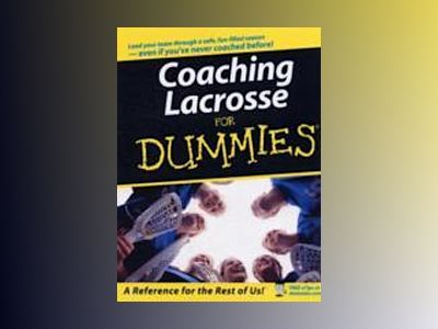 Coaching Lacrosse For Dummies av National Alliance for Youth Sports