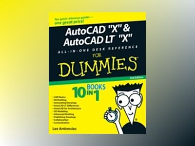 AutoCAD 2009 AutoCAD LT 2009 All-in-One Desk Reference For Dummies av Lee Ambrosius