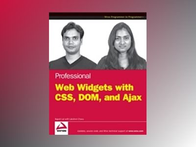 Professional Widgets with CSS, DOM and AJAX av R. Lal