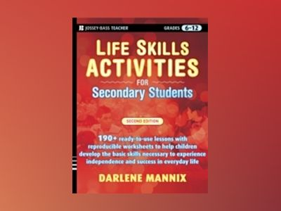 Life Skills Activities for Secondary Students with Special Needs, 2nd Editi av Darlene Mannix