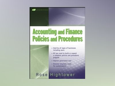 Accounting and Finance Policies and Procedures, (with URL) av Rose Hightower