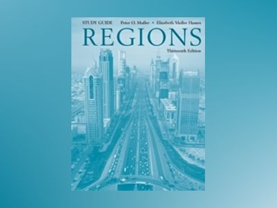 Realms, Regions and Concepts, Study Guide, 13th Edition av H. J. de Blij
