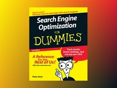 Search Engine Optimization For Dummies, 3rd Edition av Peter Kent