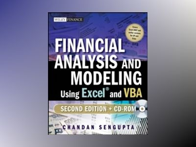 Financial Analysis and Modeling Using Excel and VBA, 2nd Edition av Chandan Sengupta