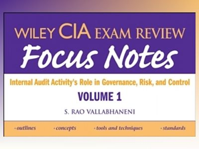 Wiley CIA Exam Review Focus Notes: Internal Audit Activity's Role in Govern av S. Rao Vallabhaneni