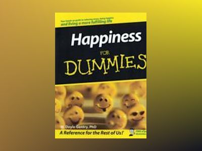 Happiness For Dummies av W. Doyle Gentry
