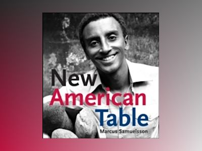 New American Table av Marcus Samuelsson