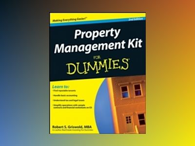 Property Management Kit For Dummies, 2nd Edition av Robert S. Griswold