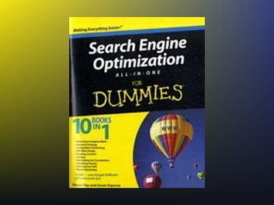 Search Engine Optimization All-in-One For Dummies av Bruce Clay