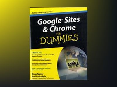 Google Sites and Chrome For Dummies av Ryan Teeter