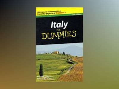 Italy For Dummies, 5th Edition av Alessandra de Rosa