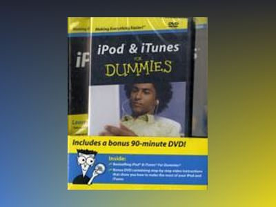iPod iTunes For Dummies, DVD + Book Bundle , 6th Edition av Tony Bove