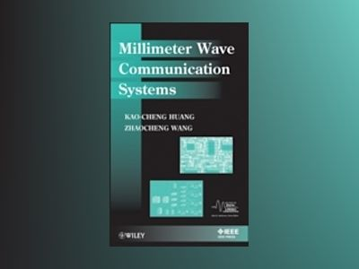 Millimeter Wave Communication System av Kao-Cheng Huang