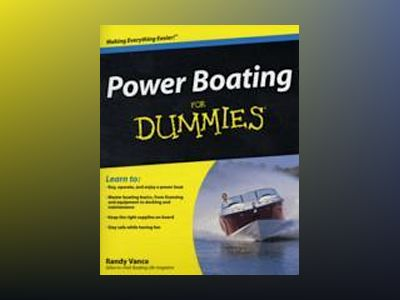 Power Boating For Dummies av Randy Vance