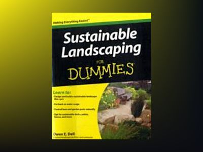 Sustainable Landscaping For Dummies av Owen E. Dell