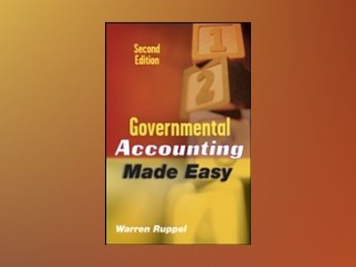 Governmental Accounting Made Easy, 2nd Edition av Warren Ruppel