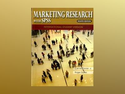 Marketing Research, International Student Version, 8th Edition with SPSS av Carl McDaniel