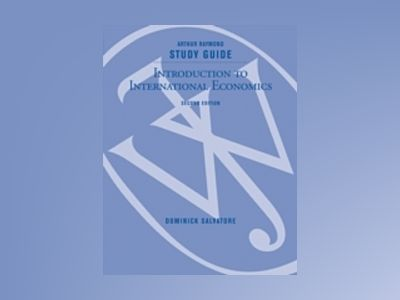 Introduction to International Economics, Study Guide, 2nd Edition av Dominick Salvatore
