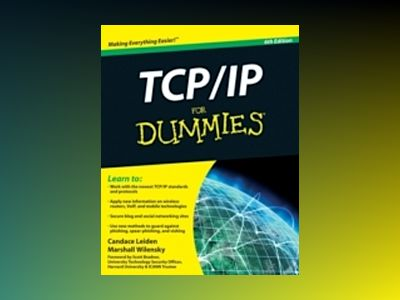 TCP/IP For Dummies, 6th Edition av Candace Leiden