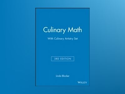 Culinary Math 3rd Edition with Culinary Artistry Set av Linda Blocker