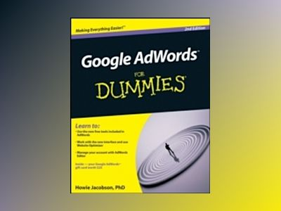 Google AdWords For Dummies, 2nd Edition av Howie Jacobson