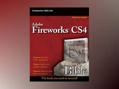Fireworks CS4 Bible av Matthew Keefe