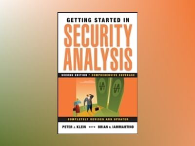 Getting Started in Security Analysis, 2nd Edition av Peter J. Klein
