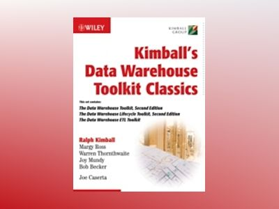 Kimball's Data Warehouse Toolkit Classics : The Data Warehouse Toolkit, 2nd av Ralph Kimball