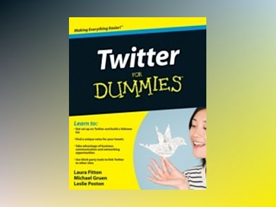 Twitter For Dummies av Laura Fitton