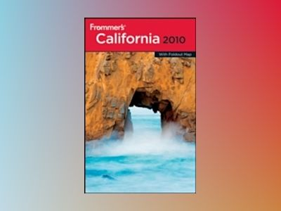 Frommer's California 2010 av Matthew Richard Poole