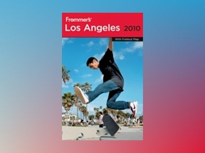 Frommer's Los Angeles 2010 av Matthew Richard Poole