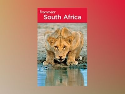 Frommer's South Africa, 6th Edition av Pippa de Bruyn