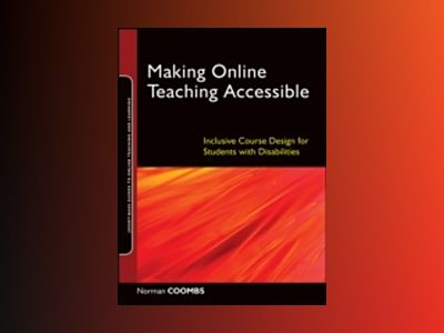 Making Online Teaching Accessible: Inclusive Course Design for Students wit av Norman Coombs Corp