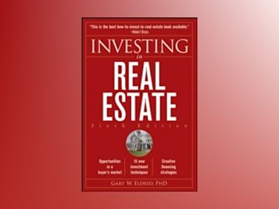 Investing in Real Estate, 6th Edition av Gary W. Eldred